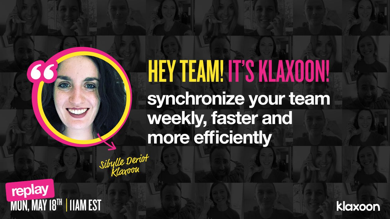 How to synchronize your team weekly, faster and more efficiently