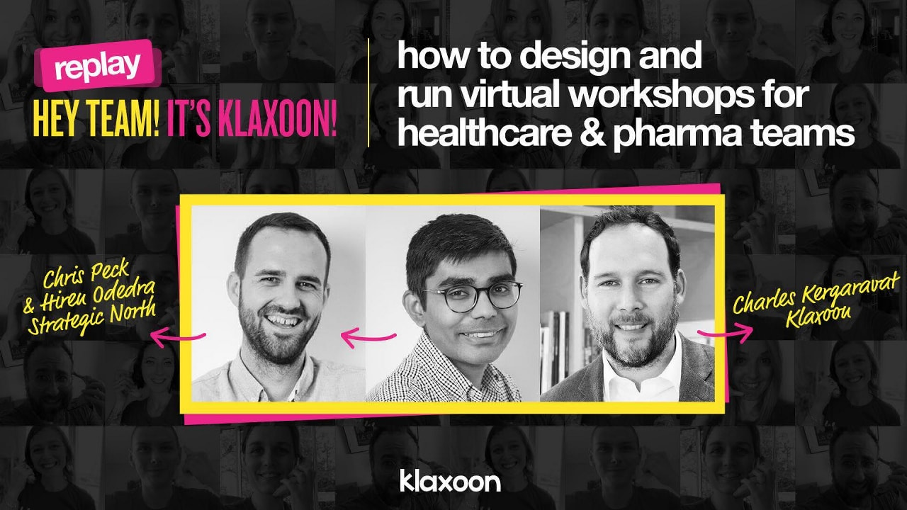 How to design and run virtual workshops for healthcare and pharma teams