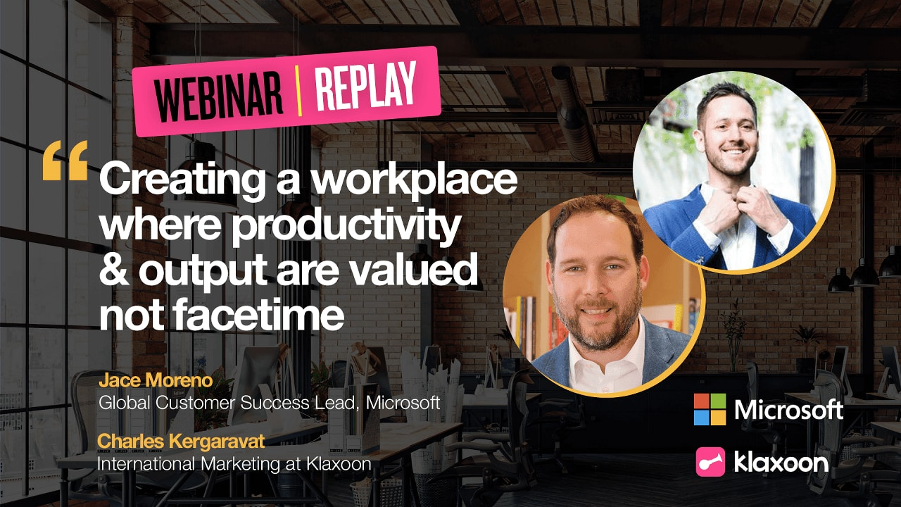 Creating a workplace where productivity & output are valued not facetime