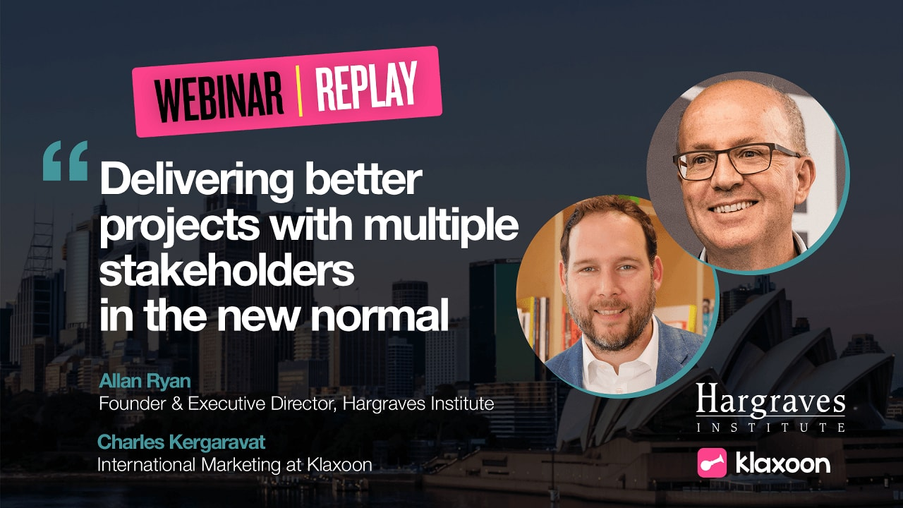 Delivering better projects with multiple stakeholders in the new normal